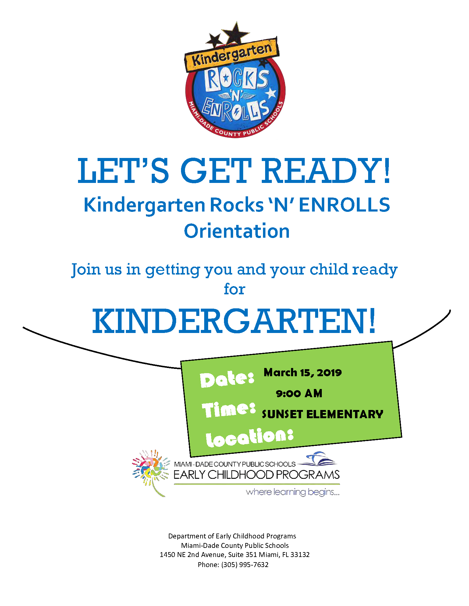 Kindergarten Rocks 'N' ENROLLS Orientation